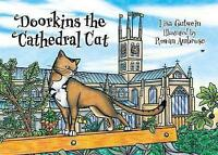 Doorkins the Cathedral Cat by Gutwein, Lisa, NEW Book, FREE & FAST Delivery, (Ha