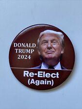 "2024 Re-Elect President Donald Trump 3"" Button Again Pin"