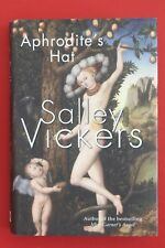 APHRODITE'S HAT by Salley Vickers - Author Miss Garnet's Angel (HC/DJ, 2010)
