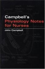 Campbell's Physiology Notes for Nurses by John Emory Campbell (2003, Paperback)