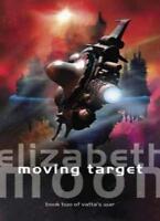 Moving Target: Vatta's War: Book Two,Elizabeth Moon