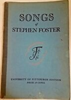 Vintage Pamphlet SONGS OF STEPHEN FOSTER UNIVERSITY OF PITTSBURG EDITION 1961