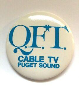 Vintage Pinback Button QFT Cable TV Puget Sound Washington WA
