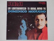 """Domenico MODUGNO-LA LONTANANZA - 7"""" 45"""