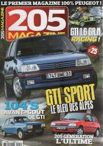 205 MAGAZINE 25 PEUGEOT 205 GENERATION 1.4 205 GTI 1.9 SPORT 205 GR 205 GTI GrN