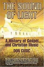 The Sound of Light: The History of Gospel and Christian Music