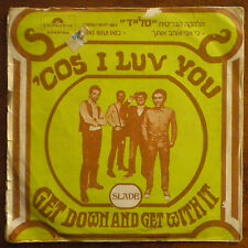 """Slade Cos I Love You Get Down RARE ISRAEL ISRAELI ONLY PS 7"""" HEBREW COVER"""