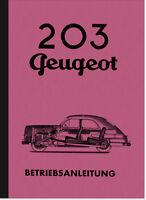 Peugeot 203 Bedienungsanleitung Betriebsanleitung Handbuch Owners User Manual