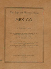 Mexico. The Eagles and Maximilian Stamps of Mexico by Chapman