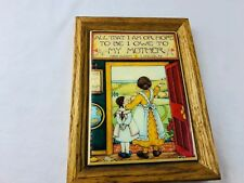 Vintage Retro Plaque .....All That I Am Or Hope To Be I Owe To My Mother""