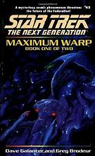 Maximum Warp: Bk. 1 (Star Trek: The Next Generation), Galanter, Dave & Brodeur,
