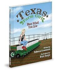 NEW Texas Farm Girl: Reap What you Sow by Rebecca Crownover