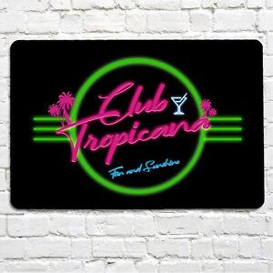 Club Tropicana 80's retro Fun & Sunshine Cocktail Bar Metal Wall A4 Bar Sign