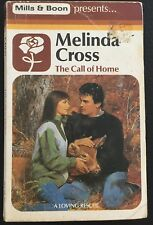 The Call of Home ~ MELINDA CROSS ~ Mills & Boon Vintage