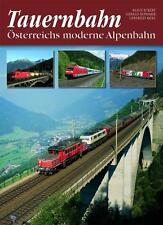 Tauernbahn - Österreichs moderne Alpenbahn