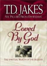 Loved by God: The Spiritual Wealth of the Believer (Six Pillars From Ephesians)