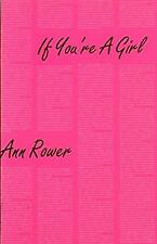 If Youre a Girl (Semiotext(e) / Native Agents), Rower, Ann, Used; Good Book