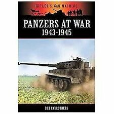 Panzers at War : 1943-1945 Reference Book