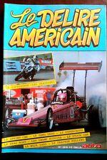Auto Loisirs H-S; Le Délire Américain; Dragsters, Superbiker, Sprint Car, Sand D