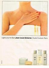 PUBLICITE ADVERTISING 1982  JEAN LOUIS SCHERRER   LIGNE POUR LE BAIN COSMETIQUES