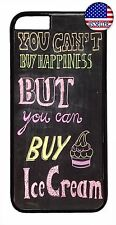 For iPhone 7 6 6s Plus 5 5s 5c 4s Funny Quote Saying Ice Cream Rubber Case Cover