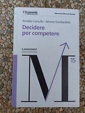 Arnaldo Camuffo Alfonso Gambardella Decidere per competere management Bocconi
