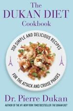 The Dukan Diet Cookbook: The Essential Companion to the Dukan Diet HC - NEW!