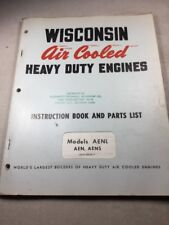 Wisconsin Models AENL, AEN, AENS Engines Instruction Book And Parts List