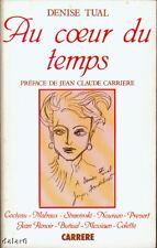 AU COEUR DU TEMPS / Denise TUAL / Carrere