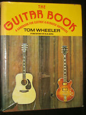 Tom Wheeler Guitar Book Electric acoustic Les Paul B B King Design Condtruction