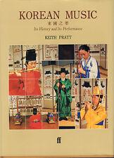 KOREAN MUSIC (ITS HISTORY AND ITS PERFORMANCE) - Keith Pratt