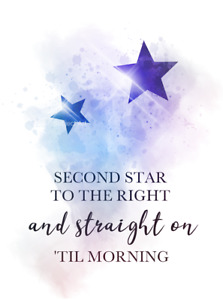 Peter Pan Quote ART PRINT Second Star to the Right, Inspirational, Nursery, Gift