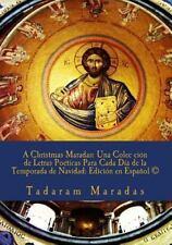 A Christmas Maradas - Una Colec Ción de Letras Poéticas para Cada día de la...