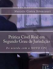 Prática Cível Real Em Segundo Grau de Jurisdição : De Acordo Com o NOVO CPC...