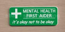 Quality Engraved MENTAL HEALTH FIRST AIDER badge - It's okay not to be okay