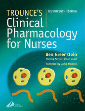 Trounce's Clinical Pharmacology for Nurses, 17e by Greenstein BA(Hons)  BSc(Hon