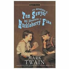 The Adventures of Tom Sawyer and Adventures of Huckleberry Finn (Signet Classics