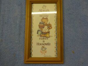 Picture in Frame - All work and No Pay makes a Housewife
