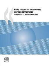 Faire Respecter les Normes Environnementales : Tendances et Bonnes Pratiques...