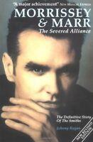 Morrissey and Marr: The Severed Alliance,Johnny Rogan, Chris Charlesworth
