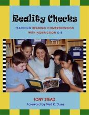 Reality Checks : Teaching Reading Comprehension with Nonfiction K-5 by Tony...