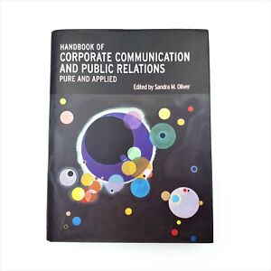 Handbook Of Corporate Communication And Public Relations by Sandra M. Oliver