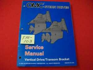 """1998 OMC STERN DRIVES-VERTICAL DRIVE/TRANSOM BRACKET """"BY"""" SERIES SERVICE MANUAL"""