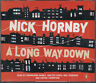 A Long Way Down Nick Hornby 3CD Audio Book Abridged FASTPOST