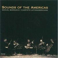 Manuel Barrueco and Cuarteto Latinoamericano - Sounds Of The Americas [CD]