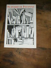 SUPERIEUR INCONNU N°13 1999 SURREALISME ALEXANDRIAN REY CHAOUL KOBER AWIT RARE
