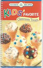 All Time Favorite Recipes Kids Classroom Treats Childrens Cookbook 2006