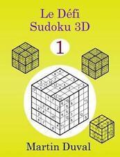 Le Defi Sudoku 3D Vol 1 by Martin Duval (2013, Paperback)