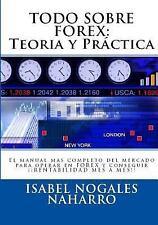 Forex Al Alcance de Todos: TODO SOBRE FOREX::Teoria y Práctica : El Manual...