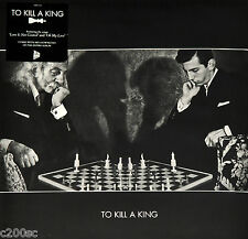 TO KILL A KING - TO KILL A KING, ORG 2015 UK LTD EDN vinyl LP + MP3, SEALED!